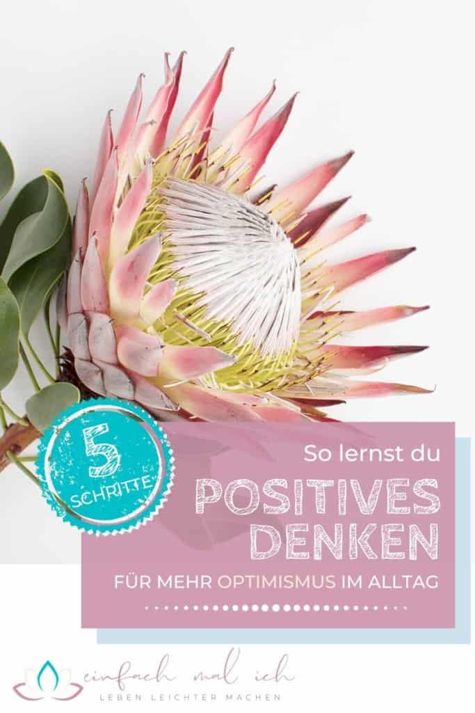 Positiv denken lernen in 5 Schritten - Beitragsbild 6