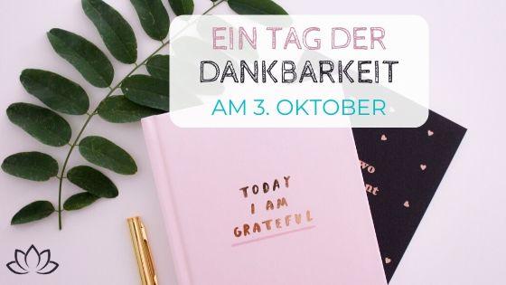 Ein Tag der Dankbarkeit am 3. Oktober - Beitragsbild 3