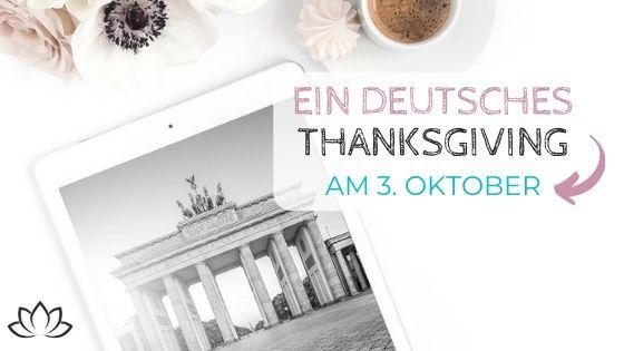3. Oktober - Ein deutsches Thanksgiving - Beitragsbild 3