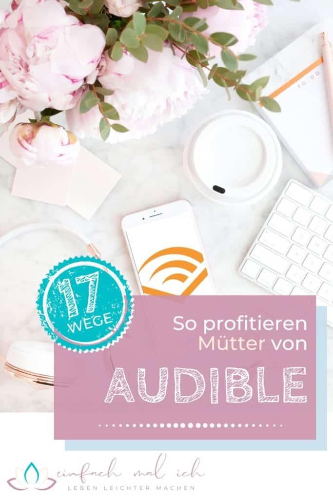 17 Wege, wie Mütter von Audible profitieren - Beitragsbild 6