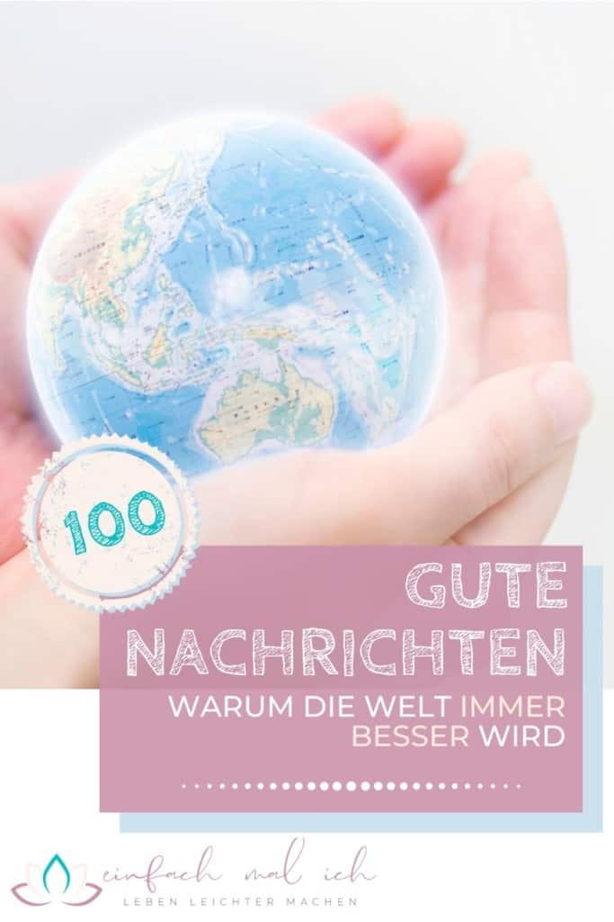 100 Gute Nachrichten - Warum die Welt heute schöner ist als vor 100 Jahren - Beitragsbild 6