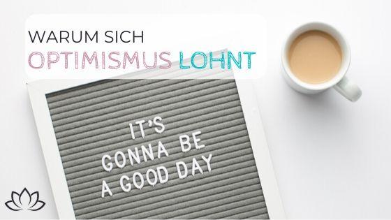 Warum sich Optimismus lohnt - Beitragsbild 3