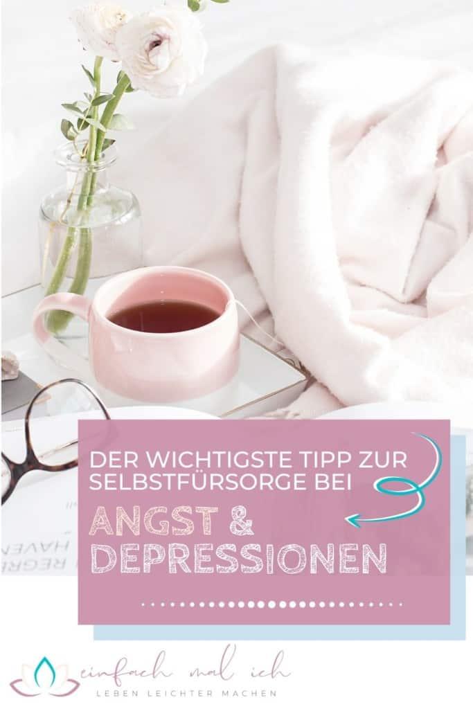 Selbstfürsorge bei Angst und Depression - Der wichtigste Tipp - Beitragsbild 7