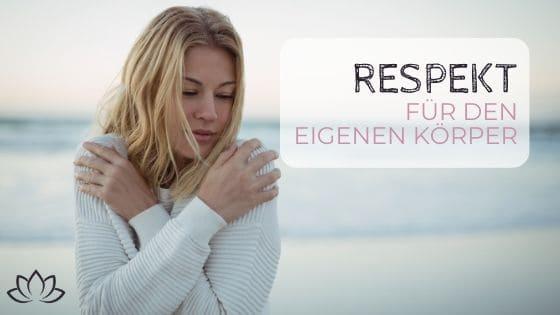 #8 - Respekt für den eigenen Körper - Beitragsbild 3