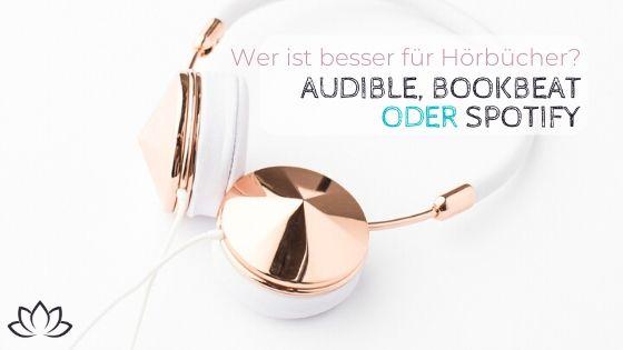 Audible, Bookbeat oder Spotify für günstige Hörbücher? - Beitragsbild 2