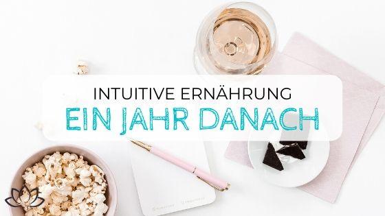1 Jahr Intuitives Essen - meine Erfahrungen - Beitragsbild 2