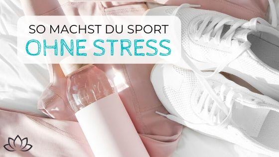 Sport ohne Stress - Beitragsbild 3
