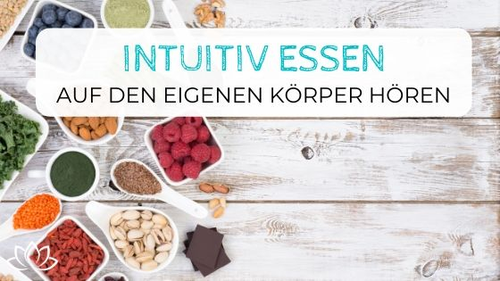 Intuitiv Essen - Beitragsbild 2