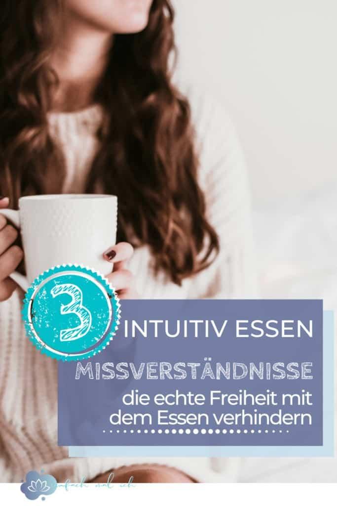 Intuitiv Essen - 3 gängige Missverständnisse - Beitragsbild 5
